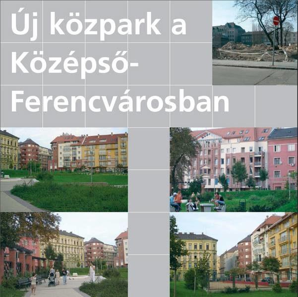 A zöldterületi rendszer fejlesztése új közpark létrehozásával