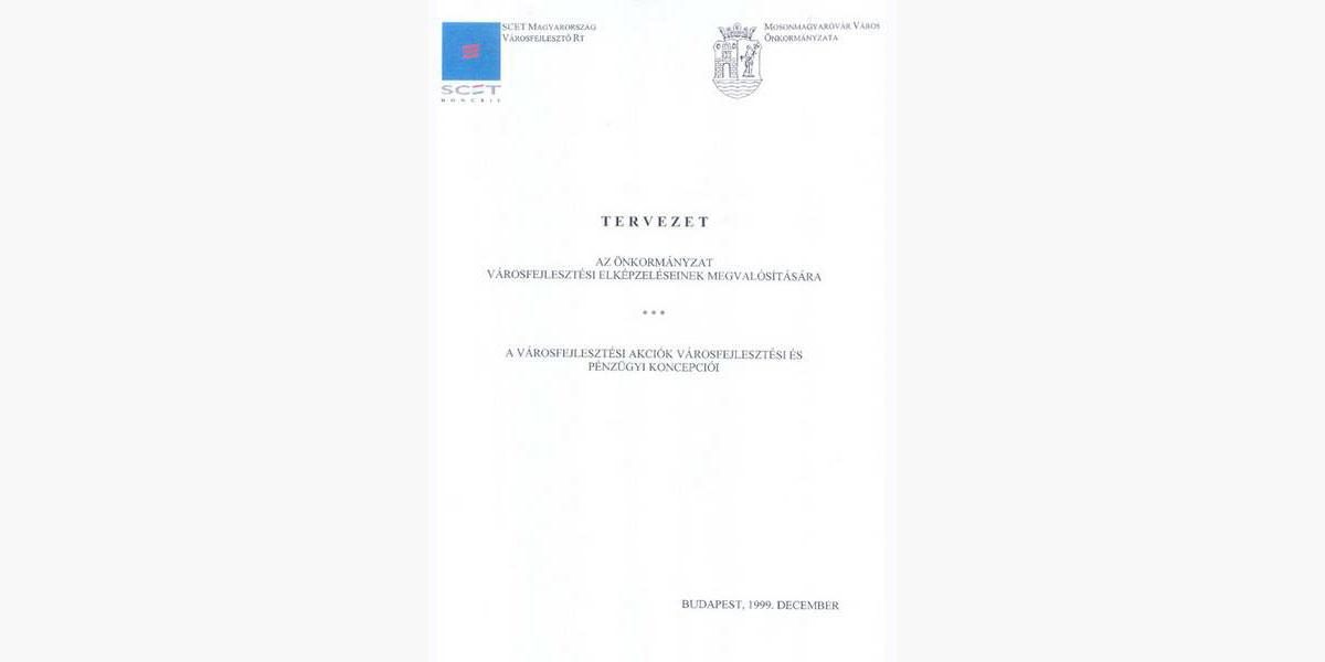 VÁROSFEJLESZTÉSI AKCIÓTERVEK MOSONMAGYARÓVÁRRA